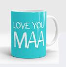 Love You Maa Mug