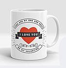 I Love You be Mine Valentine Mug